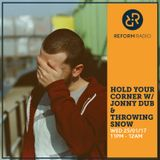 Hold Your Corner w/ Jonny Dub & Throwing Snow 25th January 2017