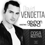 David Vendetta - Cosa Nostra (Guest Mix Gokhan Ekinci ) 473 20.10.14