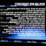 #099 StoneBridge BPM Mix