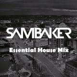 ESSENTIAL HOUSE MIX - SAMBAKER (Feb 16)