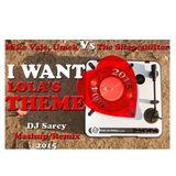 Mike Vale, Umek Vs Shapeshifter - I Want Lola's Theme -Dj Sarcy Remix Mashup 2015