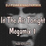 In The Air Tonight Megamix 1 mixed by DJ Pitch