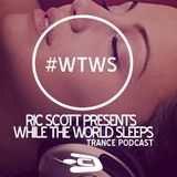 Ric Scott Presents: While The World Sleeps Podcast 0615