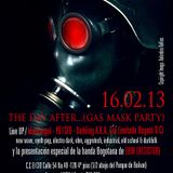 THE DAY AFTER...(GAS MASK PARTY) (live set 1.50 - 3 AM) 16.02.13