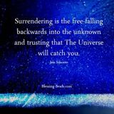 Surrender to the Unknown