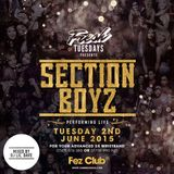 Fresh Tuesdays | Section Boyz Live | Tuesday 2nd June