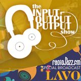 The Input Output Putput radio show live from Lavo Bar (Shenzhen, China)