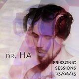 dr. HA - FRISSONIC Sessions pt.2 - Ultra Sonic