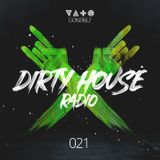 Dirty House Radio #021
