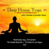"Deep House Yoga ""Road to Burningman"" - 08.17.2016 - LIVE @ The Studio Nytronix"