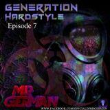 Generation Hardstyle Episode 7