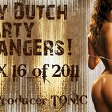 Dirty Dutch Party Bangers! Ft. TON!C [Mix 16 of 2011]