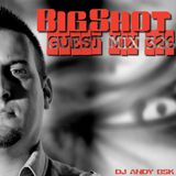 Big Shot Guest Mix 326 - Slovakian Hardgroove Power