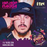 DJ ITIN DO BRASIL -HIPHOP VS RAGGA #20 (Sub Dulcina do Conic - 11-10-2019)