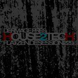 Der maGe - house2tech (flatzen.de session 229)