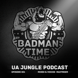 BADMANTIME PODCAST #001 (MAXTREEM) [JUNE 2013]