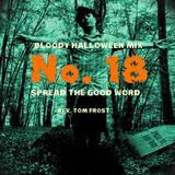 A Bloody Halloween Mix, Part 18 !