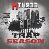 Trap Season DJ Mthree