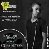 Ender Royers - Session Guest Mix (Black Turtle)