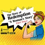 The Story Of Redemption (A Woman's Story) Part 2