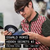 Oswald Moris pres. Hidden Secrets #3 at We Are Various | 15-02-19
