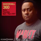 DANCEHALL 360 SHOW - (06/10/16) ROBBO RANX
