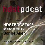 HDSTPDCST005 - Daniel Allen - March 2012
