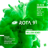 Rota 91 - 20/10/2018 - DJ convidado William Henry
