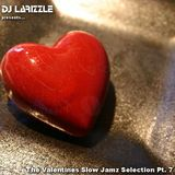 The Valentines Slow Jamz Selection Pt. 7 [Full Mix]