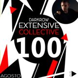 Podcast Extensive Collective special reference number #100 with Darkrow