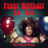 Funky Birthday 2 Me