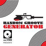 Random Groove Generator, Episode 001 :: 27 OCT 2015