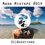 MADA Mixtape #14 (21 Questions)
