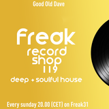 Good Old Dave - Freak Record Shop 119 10-11-2019 FREAK31 - streaming dance!