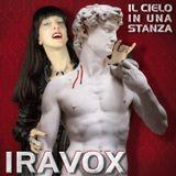 Dialogando - Ospite della puntata la grande Iravox.