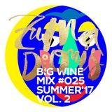 Zuma Dionys - Big Wine Mix 025 [vol.2]