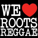 We Love Roots Reggae