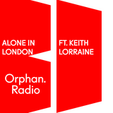 Keith Lorraine - Alone in London Mix - June 18th 2017