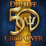 Crop Over 2016 Mix