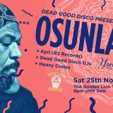 OSUNLADE @ THE GOLDEN LION. PROMO MIX