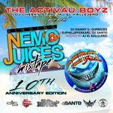 DJ DANNY S DJ PRECISE DJ PHILIP FERRARI DJ SANTO - FINDING NEMO JUICE 2014 10TH ANNIVESARY MIXTAPE
