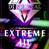 .Extreme 3 Sent from Heaven Official Audio Dj Krystal