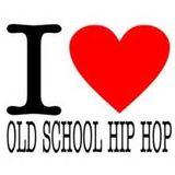 OLD SCHOOL HIP HOP & RAP