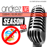 Andrez LIVE! S10E49 SEASON FINALE On 01.09.2017