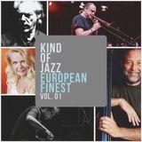 Kind of Jazz - European Finest vol. 1