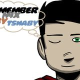 Remember Mix by Tshaby