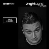 #010 BrightLight Sessions with Dave Correa