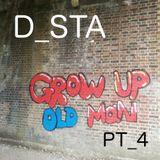 Grow Up Old Man PT_4
