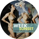 Week - Sunset (EMW Podcast 014)