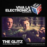 Viva la Electronica pres The Glitz